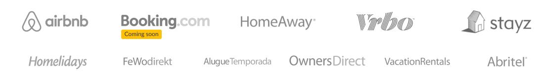 Supported sources Airbnb, HomeAway, VRBO, Stayz, Homelidays, FewoDirekt, AlugueTemporada, OwnerDirect VacationRentals, Abritel