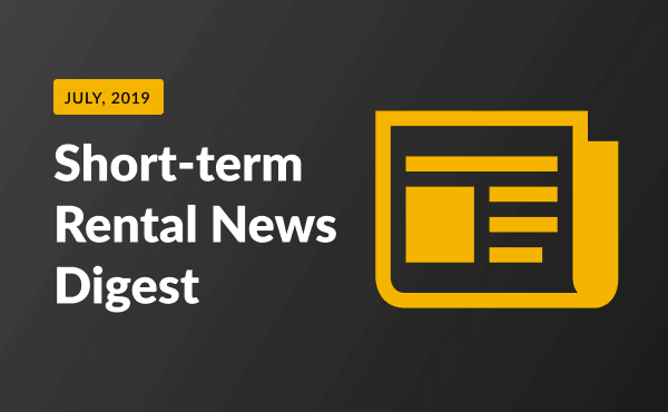 short term rental news July 2019