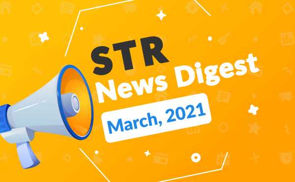 short-term rental digest March 2021