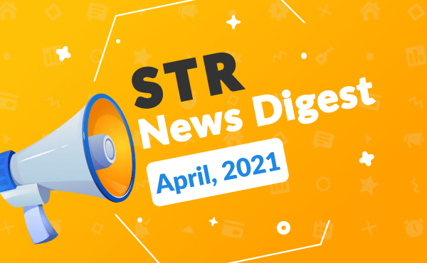vacation rental news April 2021