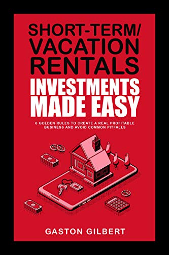 short-term rentals investments made easy